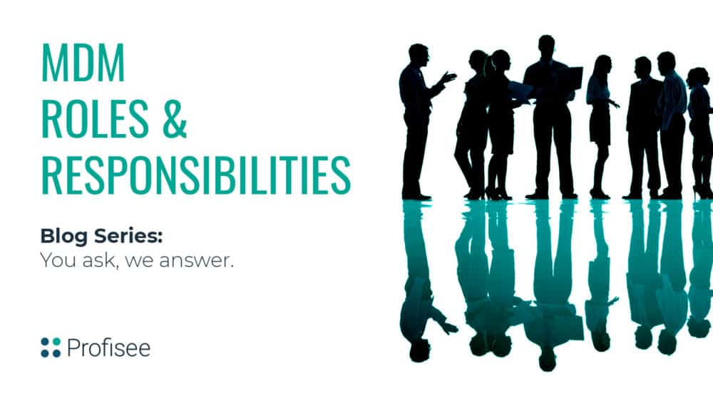 MDM Roles and Responsibilities
