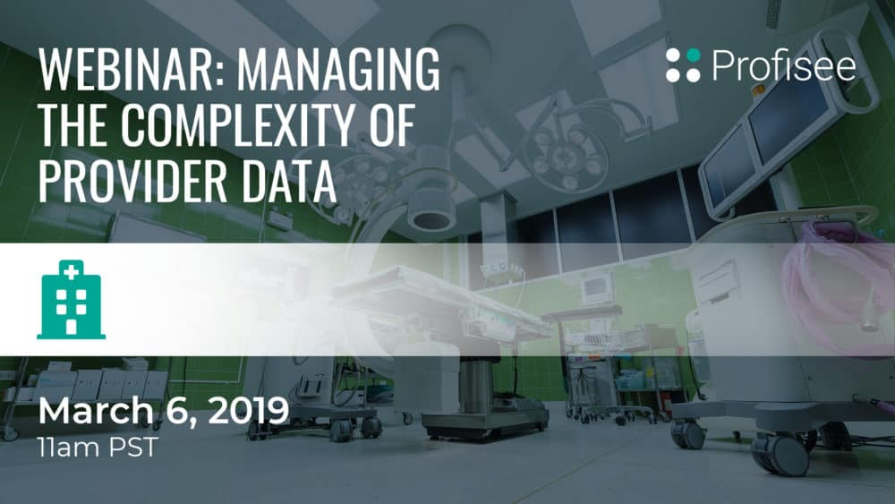 Managing the Complexity of Provider Data | Webinar