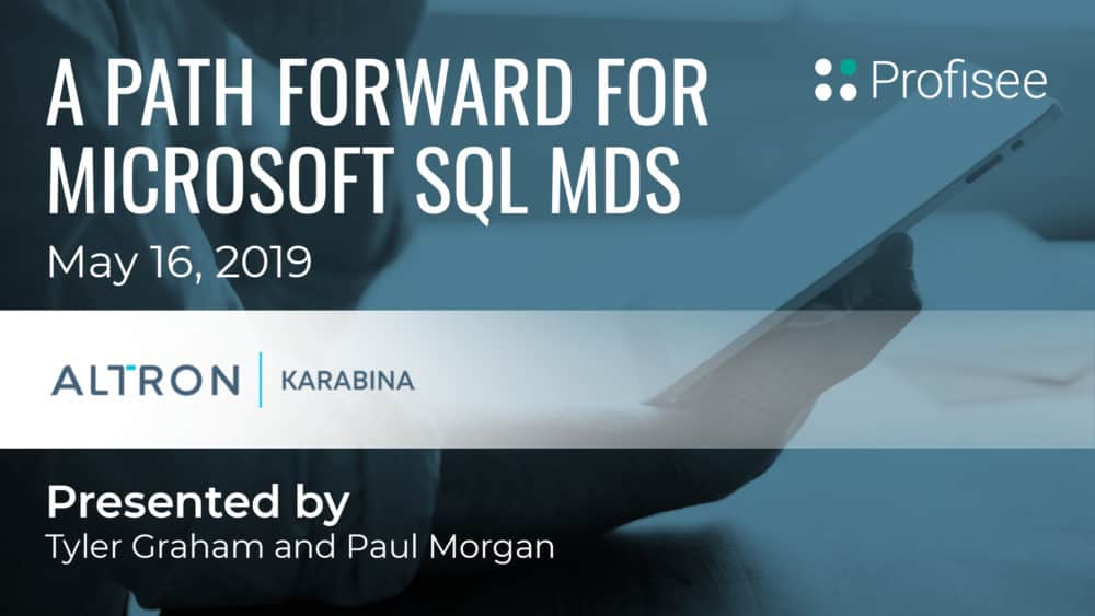 A Path Forward for Microsoft SQL MDS