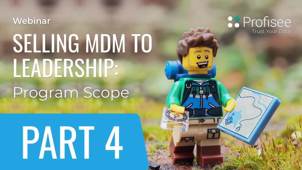 Selling MDM to Leadership: Program Scope
