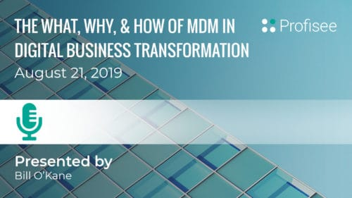 The What, Why and How of MDM in Digital Business Transformation
